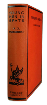 WODEHOUSE, P.G. (Sir Pelham Grenville), 1881-1975 : YOUNG MEN IN SPATS.