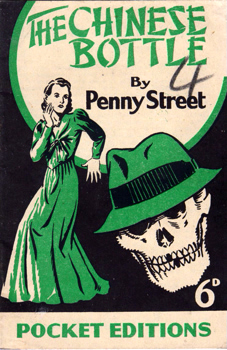 STREET, Penny : [COVER TITLE] THE CHINESE BOTTLE.