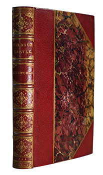 AINSWORTH, William Harrison, 1805-1882 : WINDSOR CASTLE : AN HISTORICAL ROMANCE.