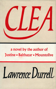 DURRELL, Lawrence (Lawrence George), 1912-1990 : CLEA : A NOVEL.