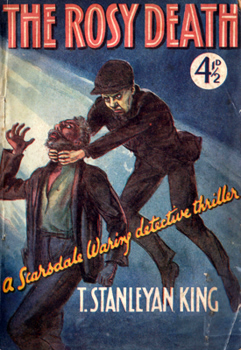 KING, T. Stanleyan : THE ROSY DEATH [COVER TITLE].