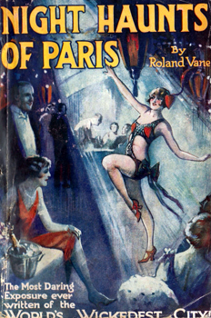 """VANE, Roland"" – [McKEAG, Ernest Lionel, 1896-1974] : NIGHT HAUNTS OF PARIS."