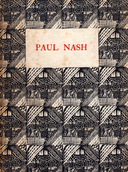 NASH, Paul, 1889-1946 : PAUL NASH : BRITISH ARTISTS OF TO-DAY. NUMBER V.