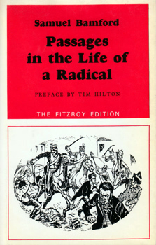 BAMFORD, Samuel, 1788-1872 : PASSAGES IN THE LIFE OF A RADICAL.