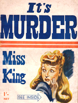 WAITT, Isabel : IT'S MURDER MISS KING.