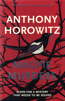 HOROWITZ, Anthony, 1955- : THE MAGPIE MURDERS.