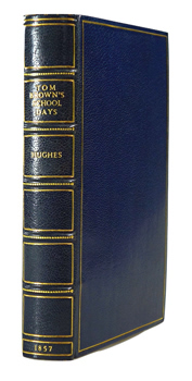 [HUGHES, Thomas, 1822-1896] : TOM BROWN'S SCHOOL DAYS. BY AN OLD BOY.