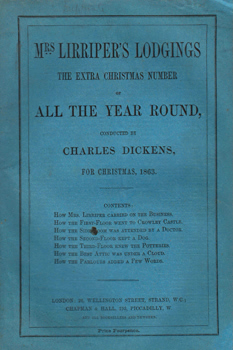 DICKENS, Charles (Charles John Huffam), 1812-1870 & OTHERS : MRS. LIRRIPER'S LODGINGS. THE EXTRA CHRISTMAS NUMBER OF ALL THE YEAR ROUND.