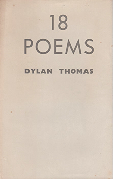 THOMAS, Dylan (Dylan Marlais), 1914-1953 : 18 POEMS.