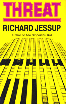 JESSUP, Richard, 1925-1982 : THREAT.