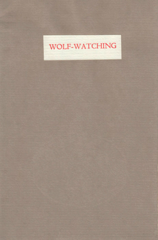 HUGHES, Ted (Edward James), 1930-1998 : WOLF-WATCHING.