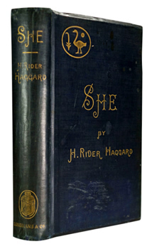 HAGGARD, H. Rider (Sir Henry Rider), 1856-1925 : SHE : A HISTORY OF ADVENTURE.