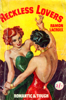 """LACROIX, Ramon"" : RECKLESS LOVERS."