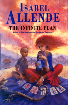 ALLENDE, Isabel, 1942- : THE INFINITE PLAN.