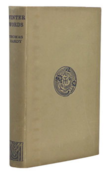 HARDY, Thomas, 1840-1928 : WINTER WORDS : IN VARIOUS MOODS AND METRES.