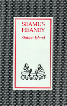 HEANEY, Seamus, 1939-2013 : STATION ISLAND.