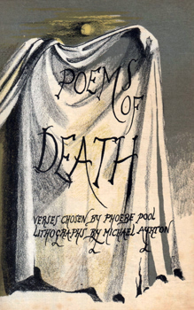 POOL, Phoebe (Phoebe Dorothy), 1913-1971 – editor : POEMS OF DEATH. VERSES CHOSEN BY PHOEBE POOL WITH ORIGINAL LITHOGRAPHS BY MICHAEL AYRTON.