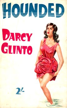 """GLINTO, Darcy"" – [FRANCES, Stephen Daniel, 1917-1989] : HOUNDED."