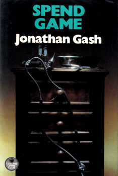 """GASH, Jonathan"" – [GRANT, John, 1934- ] : SPEND GAME."